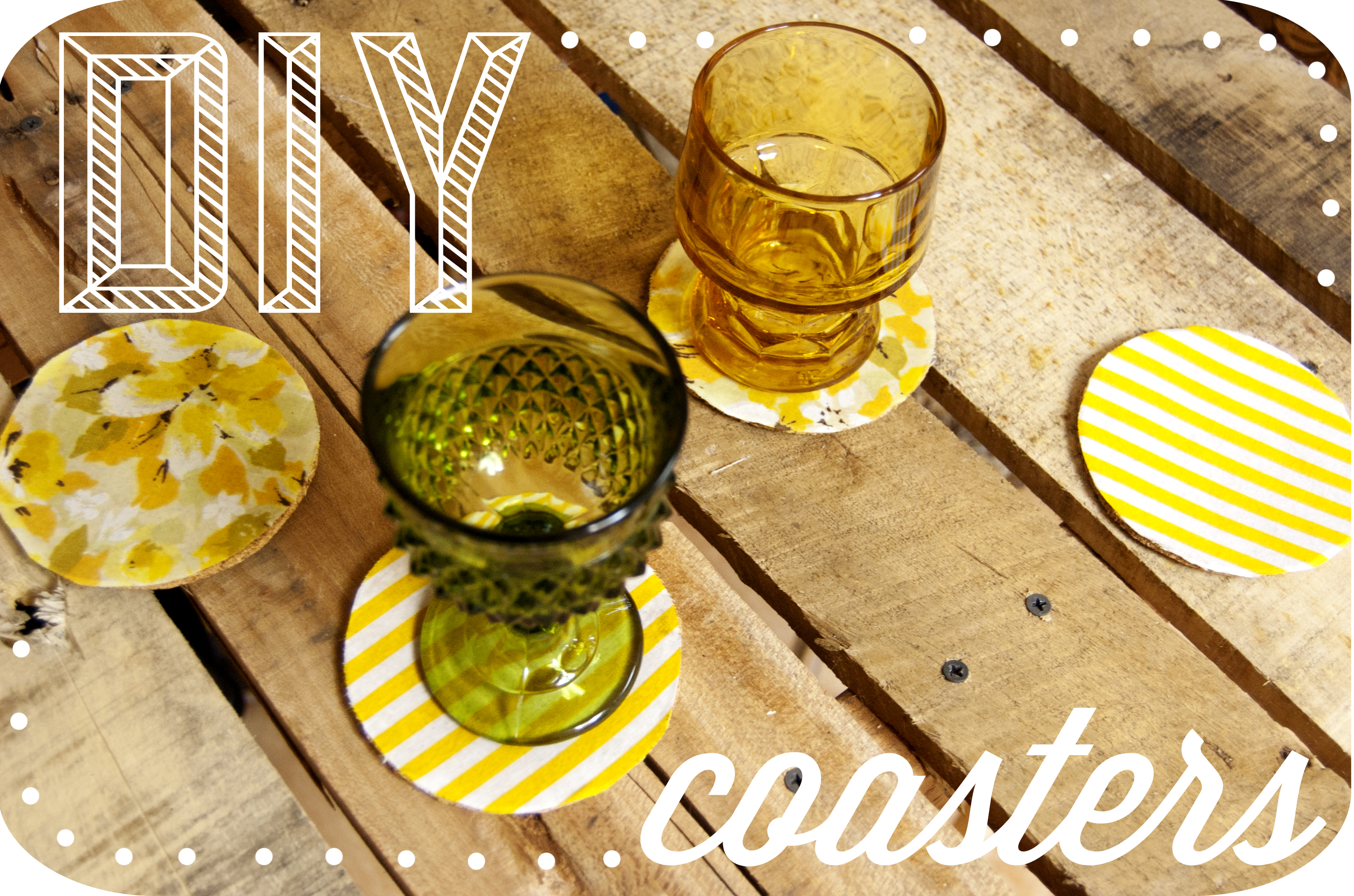 Diy How To Make Your Own Coasters In The Roost